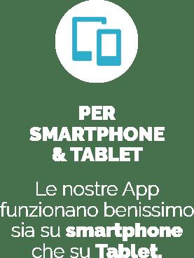 Per Smartphone e Tablet